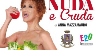 Anna Mazzamauro a Vinovo con Nuda e cruda