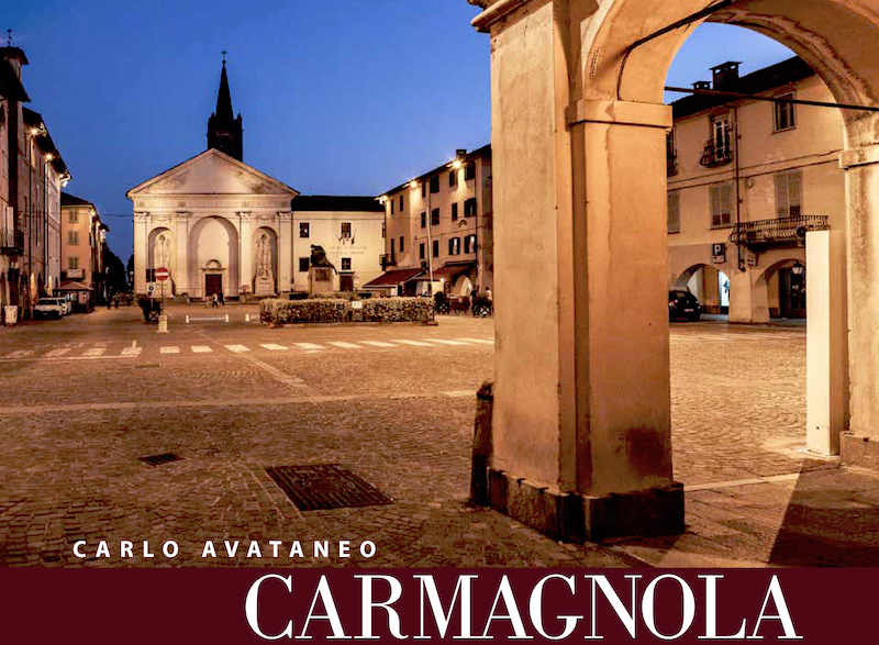 Carlo Avataneo libro Carmagnola