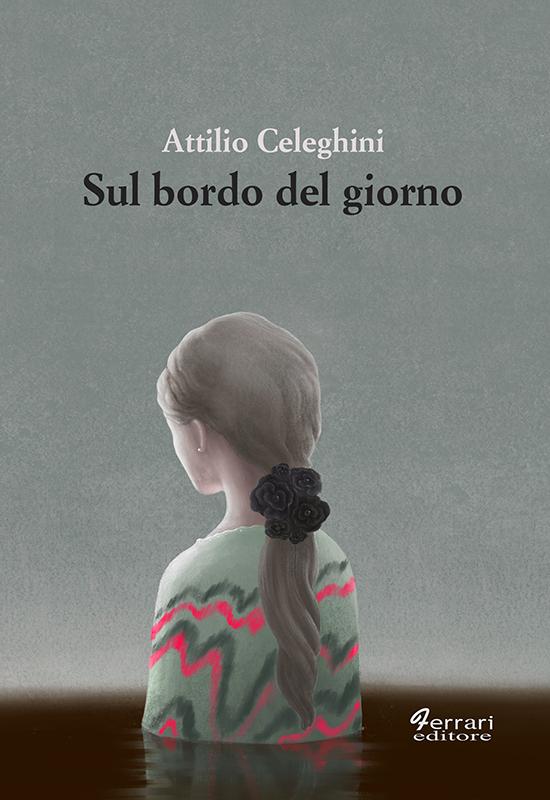 """Attilio Celeghini presenta """"Sul bordo del giorno"""" a Carmagnola"""