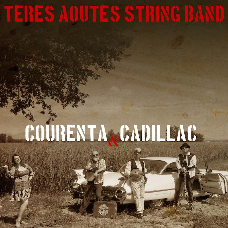 teres aoutes string band courenta e cadillac